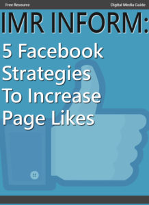 internet marketing guide, IMR inform, 5 Facebook strategies to increase page likes, cover for an ebook that gives you 5 facebook strategies to increase page likes