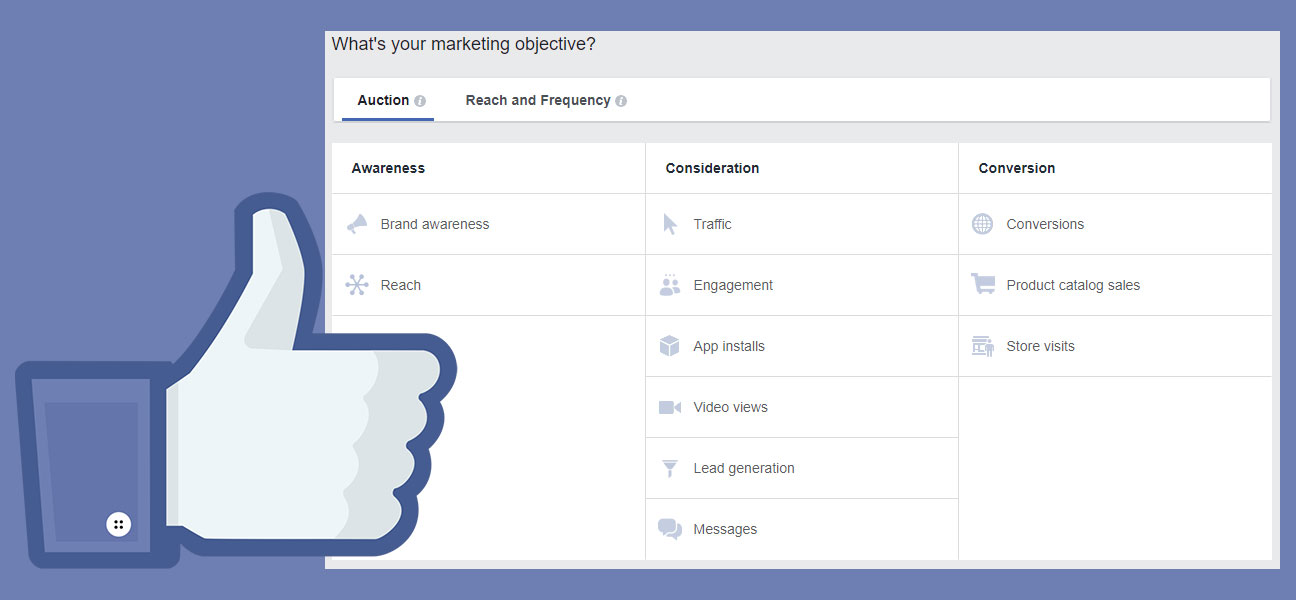 facebook marketing objective screen shot for creating ads on facebook with the thumbs up logo to the left