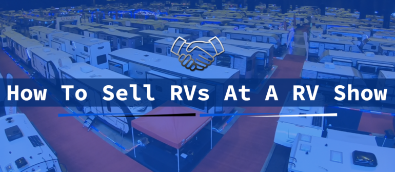 how to sell rvs at a rv show