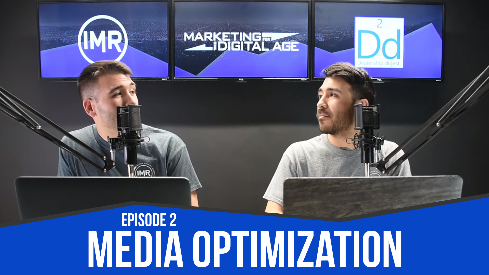 dealership digest episode 2 media optimization