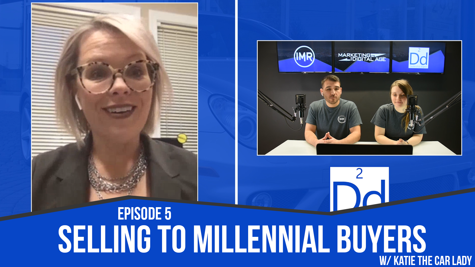 dealership digest episode 5 selling to the millennial buyer