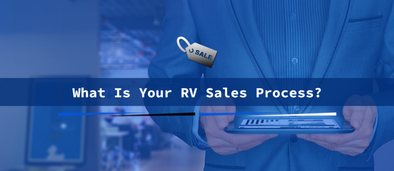 what is your rv sales process